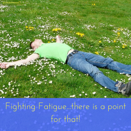 Fighting Fatigue and tired